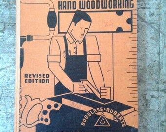 1936 Instruction and Information Units for Hand Woodworking Douglass Roberts Text Book