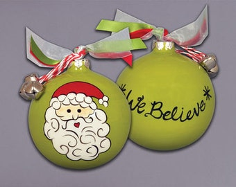 We Believe Santa Claus Ceramic Ball ornament with ribbons & bells attachments