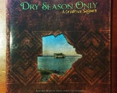 "Made to Order Sketch in ""Dry Season Only"" Collaborative Art/Travel Book"