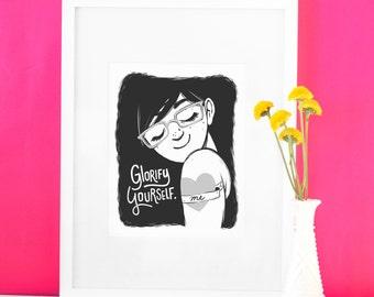 Illustration Print - Glorify Yourself