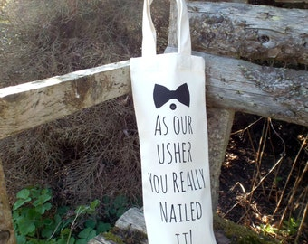 As Our Usher You Really Nailed It | Bottle Bag | Usher Gift | Usher Thank You | Groomsman Gift