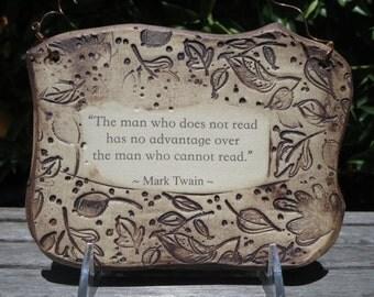 Wonderful Mark Twain Quote Handmade Ceramic Plaque