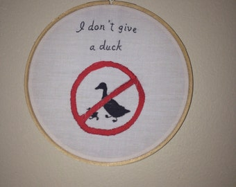 I Don't Give A Duck - hand-embroidered autocorrect art