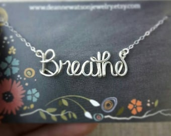 Breathe Necklace, Silver Wire Wrap Name Necklace, Wire Word Necklace, Personalized Name Necklace, Wire Wrap Jewelry Gifts under 20