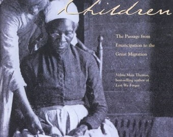 Freedoms Children African Americans Emancipation Great Migration New Sealed Interactive Book