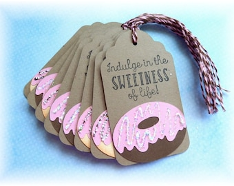 Doughnut - Donut tags - Indulge in the sweetness - gift/hang tags (6)