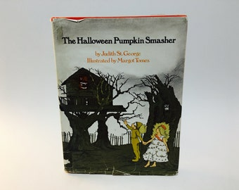 Vintage Children's Book The Halloween Pumpkin Smasher by Judith St. George 1978 Hardcover