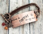 Sunshine Stamped Bracelet - Song Lyric - Copper and Leather Boho Bracelet - Inspirational - There Is Sunshine In My Soul