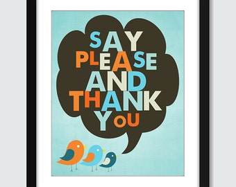 Say Please and Thank You Wall Art. Bird Wall Print. 8x10 Custom Manners Wall Poster