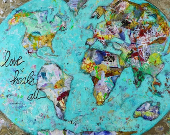 "World canvas, painting, love, Love Heals All, 3/4"" thick canvas"
