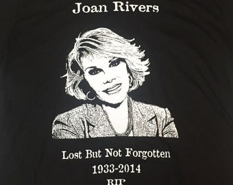 "Joan Rivers memorial t-shirt ""lost but not forgotten"""