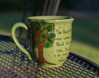 """J.R.R. Tolkien """"The Road goes ever on and on"""" LOTR Quote Mug - Large, green mug with tree - Hand painted - Frodo Baggins - Hobbit"""