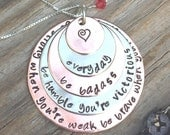 Cancer Necklace, Cancer  Be Strong When You Are Weak Be Brave When You Are Scared Be Humble When You Are Victorious Be Badass Everyday