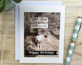 Card #189 - Spring Chicken - Happy Birthday - Blank Inside Greeting