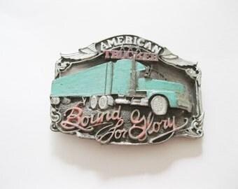 American Trucker Belt Buckle Vintage Bound for Glory Siskiyou  - FL