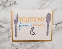 """Funny Adult Anniversary Card. Valentine's Day Card """"You're My Favorite Thing to Fork and Spoon"""" Eco Friendly Card. 100% Cotton Paper."""