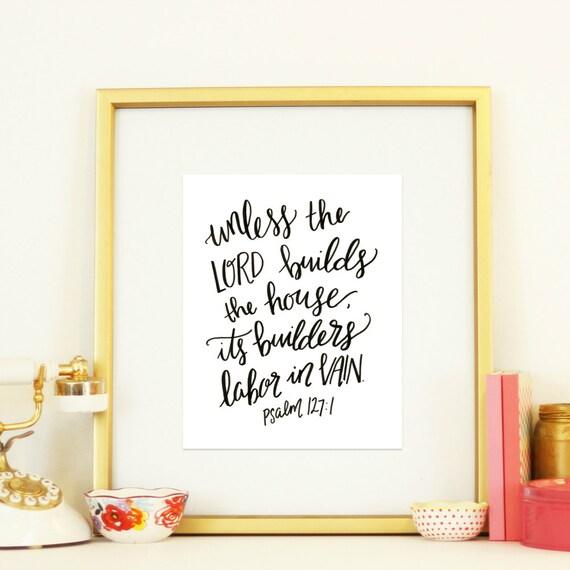 Unless God Builds A House
