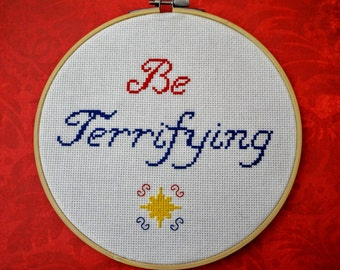 """Cross Stitch Wall Hanging Pattern """"Be Terrifying"""""""