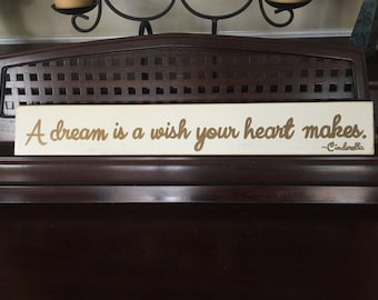 A Dream is a Wish Your Heart Makes Sign Plaque Cinderella Quote Girly HP Wood Girly Princess Bedroom Wall Decor You Pick Color