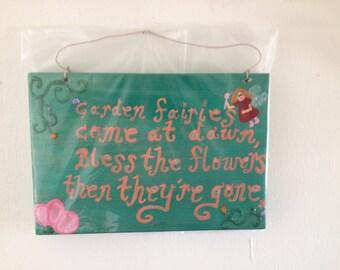 Garden Fairies-- Hand Painted Wooden Sign