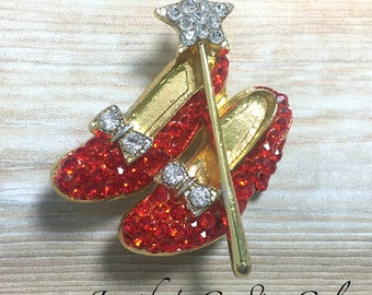 30mm Rhinestone Ruby Red Slippers with wand BROOCH, Wizard of Oz, Dorthy Slippers, Red Slippers Brooch, Brooch Embellishment