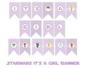 Star Wars It's A Girl Banner, Star Wars Baby Shower, Instant Download, Printable