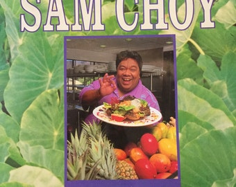 """Cookbook, """"Cooking from the Heart with Sam Choy"""""""