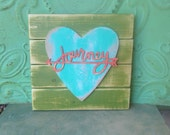 Rustic Bright Green and Aqua  Journey Sign, Wooden Home Decor Pallet Board Signs, Gallery Wall Journey Hanger