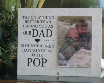 Pop Gift (SELECT ANY GRANDFATHER Name) Pop Frame, Pop  Picture Frame, Pop Photo Frame. Personalized Frame, 4x6 photo, Saying &  Paper Choice