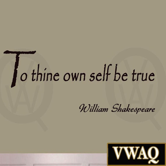 Shakespeare Quotes On Truth: To Thine Own Self Be True William Shakespeare Wall Art Quote