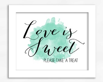 Love Is Sweet Candy Buffet Print in Mint Green - Watercolor Calligraphy Wedding Reception Sign for Favors or Dessert Table (4001)
