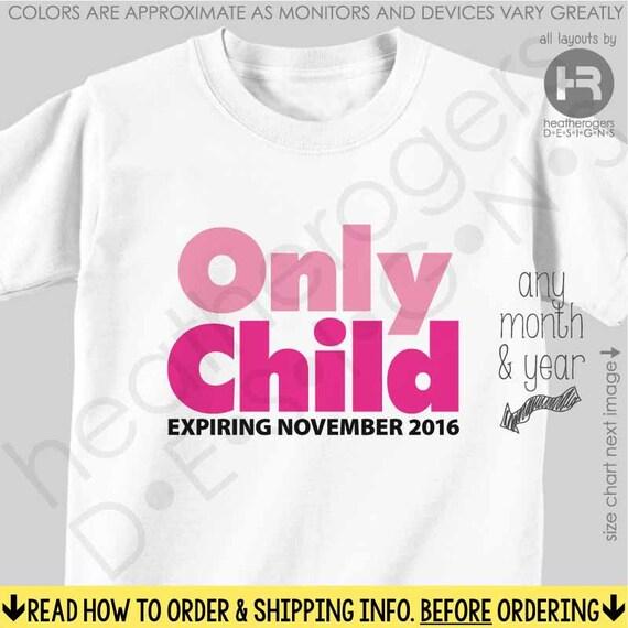 Big Sister Shirt or Bodysuit - Only Child Expiring Shirt / Big Sister Shirt - Pregnancy Announcement Shirt - baby announcement tshirt