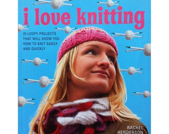 25 Loopy Knitting Patterns Instructions and Pictures  Will Show You-How to Knit Easily/ I Love Knitting by Rachel Henderson DIY Gifts