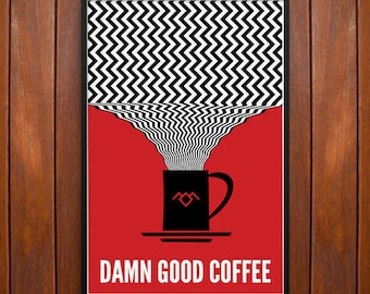 Twin Peaks Poster, Damn Good Coffee Poster or Framed Print