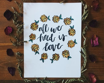 All We Need Is Love Handwritten Calligraphy Quote Print
