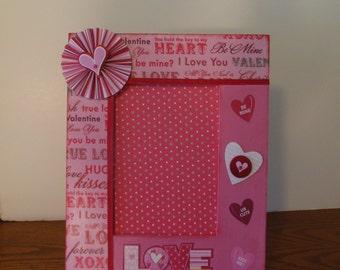 5 x 7 Valentines Day Frame / Love Frame / Heart Frame / Valentines Day / Handmade Frame / Holiday Frame
