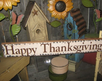 Happy ThanksGiving Sign / Give Thanks Primitive Sign Wood Sign  ThanksGiving Sign Holiday Fall Harvest Sign