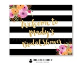 BRIDAL Shower WELCOME SIGN Black & White Striped Gold Glitter Wedding Bachelorette Party Baby Shower Pink Flowers Priority Shipping- Mady