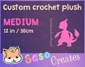 MEDIUM Custom crochet plushie - Made on order