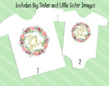 Big Sister Little Sister 2 Digital Downloads for iron-ons, heat transfer, Scrapbooking, Cards, Tags, Signs, DIY, YOU PRINT