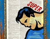 The Very  Definition of Super-Man Print on an Unframed Upcycled Antique Bookpage