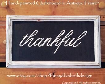 Hand-painted Chalkboard-Chalkboard Art-Framed Chalk Art-Thankful Sign-Farmhouse Decor-Farmhouse Signs-Chalkboard Signs-Chalkboards