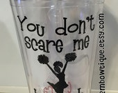 Gift Idea for Cheer Coach.... You can't scare me, I coach cheer. Tumbler Cup for Coaches. Free personalization.