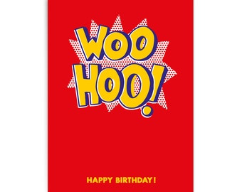 "Pop art birthday card ""Woohoo!"""