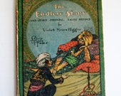 Vintage Book Rare Original Hardcover The Endless Story and Other Oriental Tales Retold by Violet Moore Higgins 1916 Large Print Illustrated