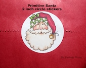 "20 Primitive Santa, Your Choice of Kraft or White 2"" Circle Sticker"