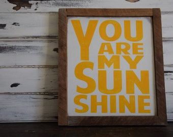 Rustic Sign You Are My Sunshine Sign