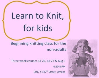 Intro Knitting Course, for the kids