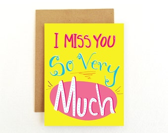 Love Card - Miss You Card - I Miss You So Very Much