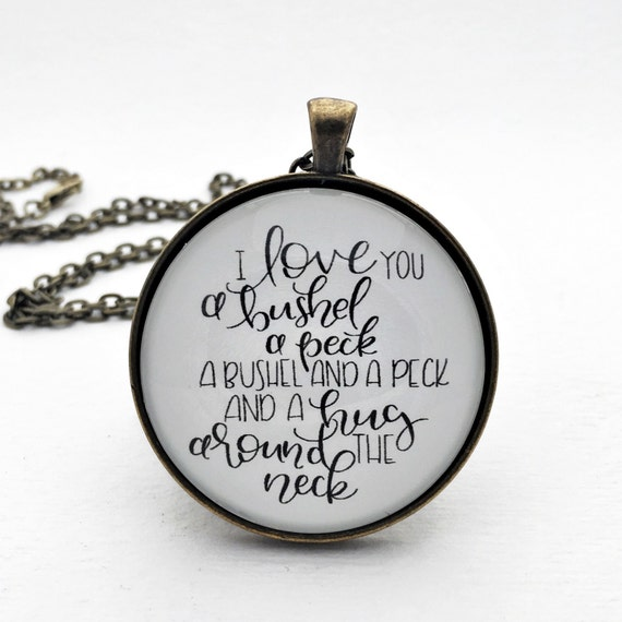 I Love You A Bushel And A Peck Necklace: I Love You A Bushel And A Peck And Hug By 4thgenerationdesigns